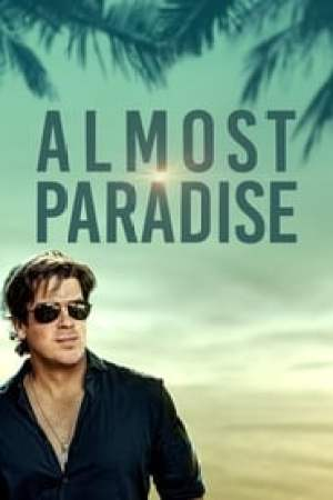 Almost Paradise streaming vf