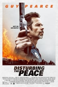 Disturbing the Peace streaming vf