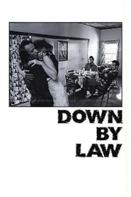 Down by Law streaming vf
