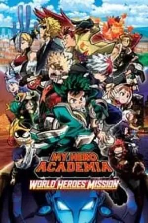 My Hero Academia: World Heroes' Mission Full online