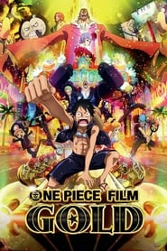 One Piece, film 13 : Gold streaming vf