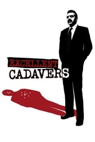 Excellent Cadavers streaming vf