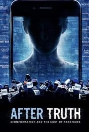 Depois da Verdade: Desinformação e o Custo das Fake News Legendado Online