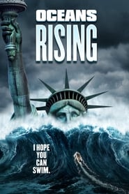 Oceans rising l'inondation finale streaming vf