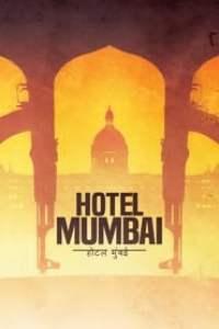 Hotel Mumbai streaming vf