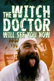 The Witch Doctor Will See You Now (2011)