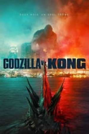 Godzilla vs. Kong streaming vf