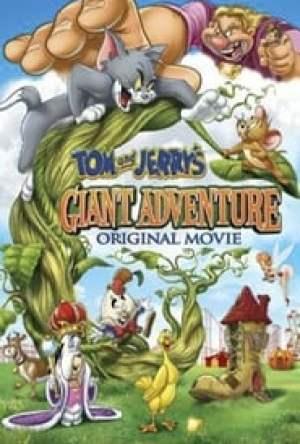 Tom e Jerry: Aventura Gigante Dublado Online