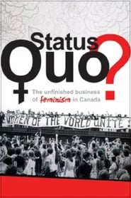 Status Quo? The Unfinished Business of Feminism in Canada Full online