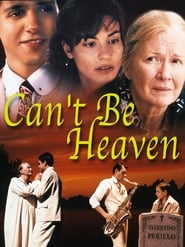 Can't Be Heaven