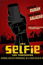 Una selfie con Timochenko Poster