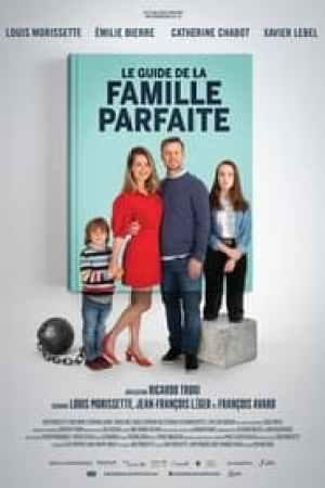 Le guide de la famille parfaite streaming vf