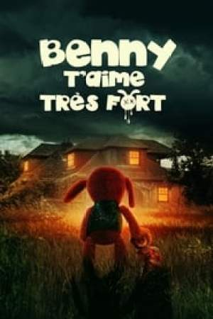 Benny t'aime très fort streaming vf