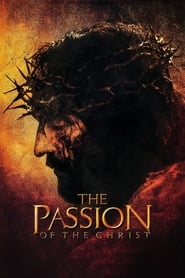 The Passion of the Christ streaming vf