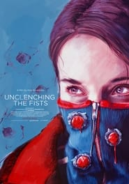 Unclenching the Fists (2021)