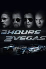 image for movie 2 Hours 2 Vegas (2015)