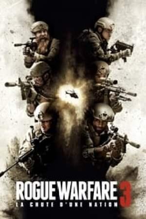 Rogue Warfare 3 : La chute d'une nation streaming vf