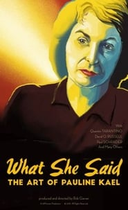 image for What She Said: The Art of Pauline Kael (2018)