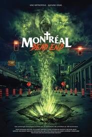 Montréal Dead End Poster