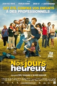 Nos jours heureux streaming vf