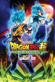 Download Full Movie Dragon Ball Super: Broly (2018)
