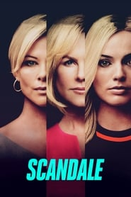 Scandale streaming vf