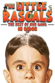 The Little Rascals: The Best of Our Gang Collection (In Color) (1931)