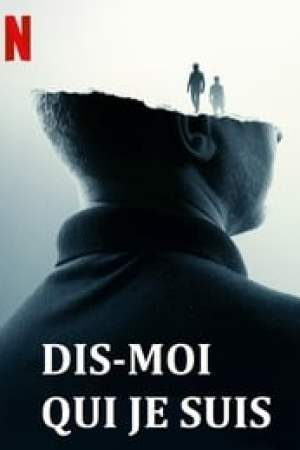 Dis-moi qui je suis streaming vf