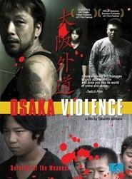 Osaka Violence Full online