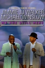 image for Jimmie JJ Walker & Michael Winslow: We Are Still Here (2018)