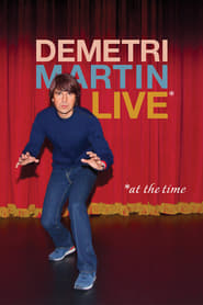 Demetri Martin: Live (At The Time) streaming vf