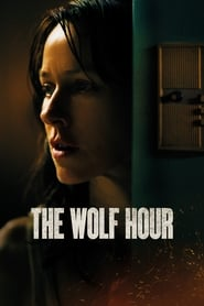 The Wolf Hour streaming vf