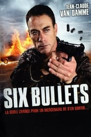 Six Bullets Poster