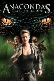 Anacondas 4: Trail of Blood 2009 Movie BluRay Dual Audio Hindi Eng 300mb 480p 900mb 720p 2GB 7GB 1080p