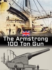 The Armstrong 100 Ton Gun (2013)