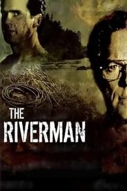 The Riverman (2004)