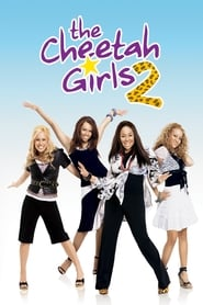 The Cheetah Girls 2 streaming vf