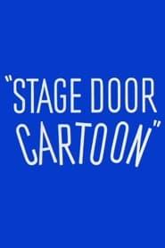 Stage Door Cartoon (1944)