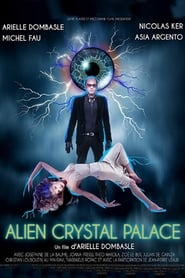 Alien Crystal Palace streaming vf