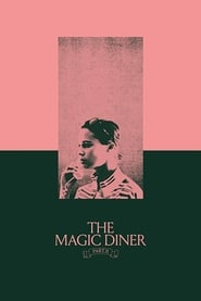 image for movie The Magic Diner Pt.II (2018)