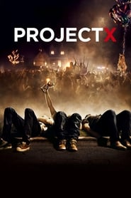 Project X streaming vf