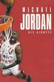 Michael Jordan: His Airness streaming vf