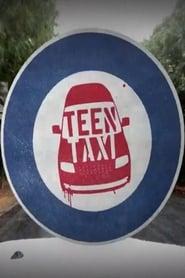 Teen Taxi (2019)