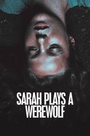 Sarah Plays a Werewolf streaming vf