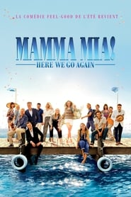 Mamma Mia ! Here We Go Again streaming vf