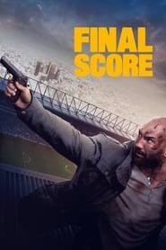 Final Score streaming vf