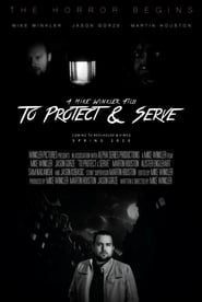 To Protect & Serve streaming vf