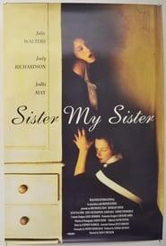 Sister My Sister streaming vf