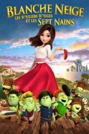 Blanche Neige, les souliers rouges et les sept nains streaming vf
