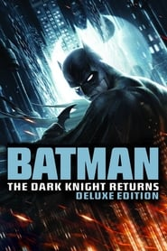 Batman: The Dark Knight Returns (Deluxe Edition) Poster